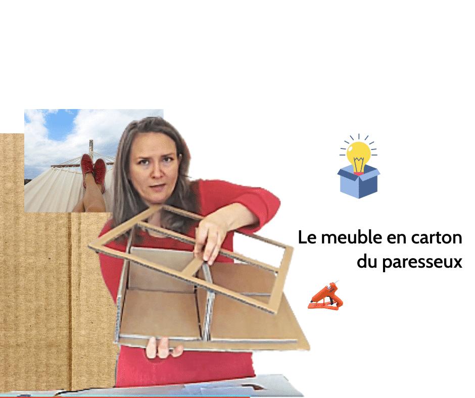 Le meuble en carton du paresseux